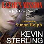 Lazar's Mission: Jack Lazar, Book 3 | Kevin Sterling