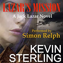 Lazar's Mission: Jack Lazar, Book 3 Audiobook by Kevin Sterling Narrated by Simon Relph