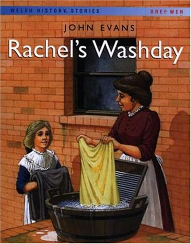 Rachel's Washday (Welsh History Stories)