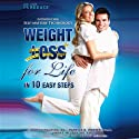 Weight Loss for Life In 10 Easy Steps (       UNABRIDGED) by Patrick K. Porter, Todd Singleton Narrated by Richard A. Lange