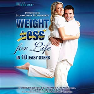 Weight Loss for Life In 10 Easy Steps | [Patrick K. Porter, Todd Singleton]