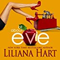 All About Eve (       UNABRIDGED) by Liliana Hart Narrated by Robin Rowan