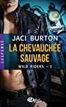 Wild Riders, tome 1 : La Chevauchée Sauvage par Burton