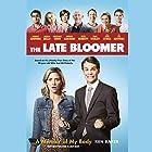 The Late Bloomer: A Memoir of My Body Hörbuch von Ken Baker Gesprochen von: Ken Baker