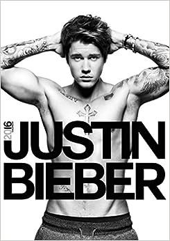 Justin Bieber Kalender 2016: 9781617014215: Amazon.com: Books