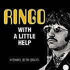 Ringo: With a Little Help Hörbuch von Michael Seth Starr Gesprochen von: Peter Berkrot