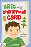 img - for Eric and the Christmas Card by Jenny Matzke & Jerry Perry II (2012) Perfect Paperback book / textbook / text book