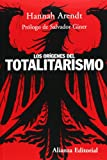 Los Origenes Del Totalitarismo/ The Origins of Totalitarianism (Spanish Edition)