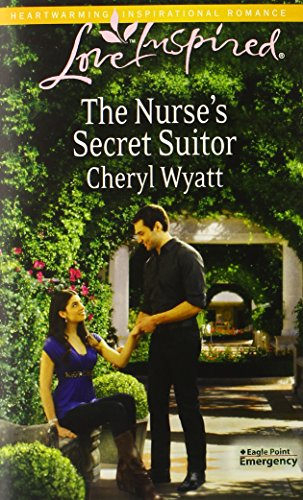 Image of The Nurse's Secret Suitor (Love Inspired\Eagle Point Emergency)