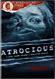 Atrocious (Bloody Disgusting Selects)