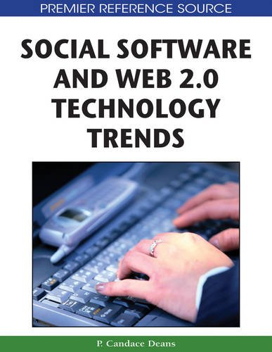 Social Software and Web 2.0 Technology Trends: Blogs, Podcasts and Wikis (Premier Reference Source)