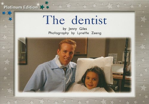The Dentist: Leveled Reader (Levels 9-11) (Pms)