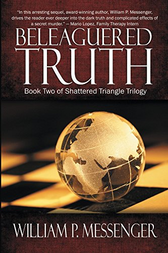 Beleaguered Truth by William Messenger