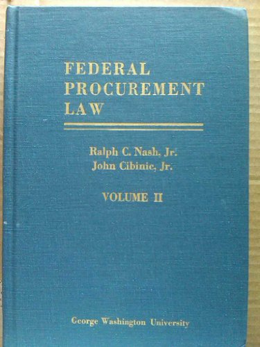 Federal Procurement Law Volume II Contract Performance