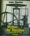 Mythos der Maschine. Kultur, Technik...