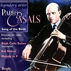 Pablo Casals: Song of the Birds (Cello Encores)
