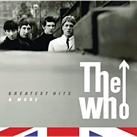 The Who- The Greatest Hits & More