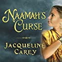 Naamah's Curse Audiobook by Jacqueline Carey Narrated by Anne Flosnik