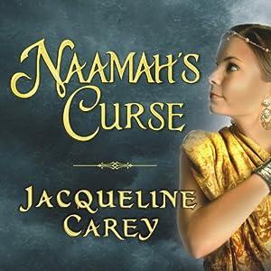 Naamah's Curse | [Jacqueline Carey]