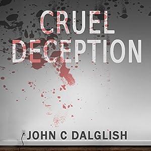 Cruel Deception Audiobook