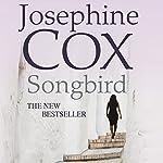 Songbird | Josephine Cox
