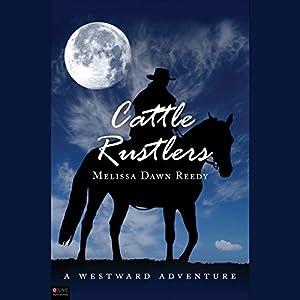 Cattle Rustlers Audiobook