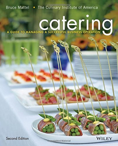 Catering: A Guide to Managing a Successful Business Operation PDF