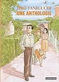 echange, troc Jiro Taniguchi - Une anthologie