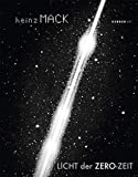 img - for Heinz Mack: Light of the Zero Era (Kerber Art (Hardcover)) book / textbook / text book