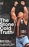 img - for The Stone Cold Truth (WWE) book / textbook / text book