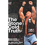 The Stone Cold Truth (WWE) ~ Steve Austin