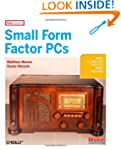 Make Projects: Small Form Factor PCs
