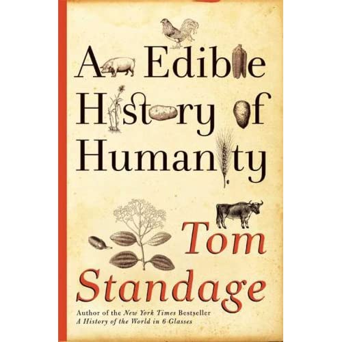 An Edible History of Humanity by Tom Standage