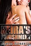 Keiras Punishment: The Billionaires Submissive