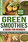 Green Smoothies ! A guide for newbies