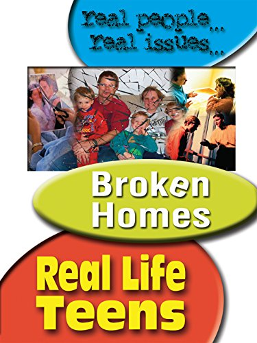 Real Life Teens Broken Homes