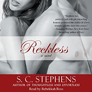 Reckless: The Thoughtless Trilogy, Book 3 | [S. C. Stephens]