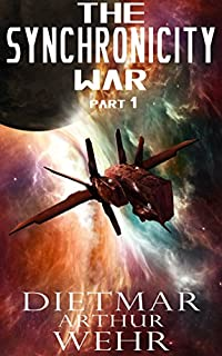 The Synchronicity War Part 1 by Dietmar Wehr ebook deal