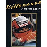 Villeneuve: a Racing Legend
