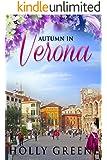 Autumn in Verona (Escape to Italy Book 3)