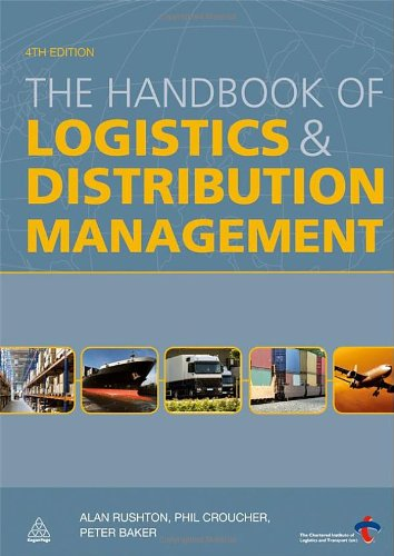 The Handbook of Logistics and Distribution Management, Fourth Edition