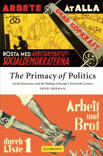 The Primacy of Politics: Social Democracy and the Making...