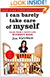 I Can Barely Take Care of Myself: Tal...
