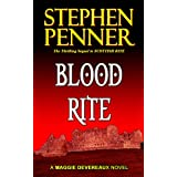 Blood Rite (Maggie Devereaux Paranormal Mystery #2) ~ Stephen Penner