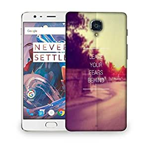 Snoogg Leave your fears behind Designer Protective Back Case Cover For OnePlus 3