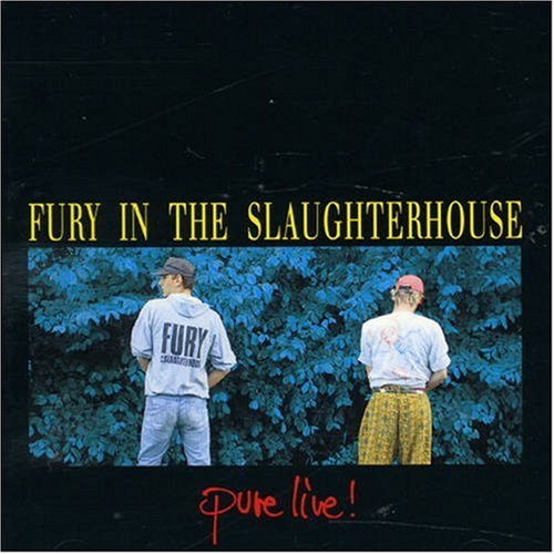 Fury in the Slaughterhouse - Pure Live - Zortam Music