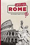 img - for By Inc. Harvard Student Agencies - Let's Go Rome: The Student Travel Guide (13th Edition) (2010-01-27) [Paperback] book / textbook / text book