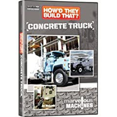 How'd They Build That? Concrete Truck