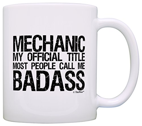 Mechanic Gifts Official Title Call Me Badass Coworker Gift Office Gift Coffee Mug Tea Cup White (Tech Tools Coffee Mug compare prices)