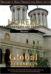 Global Treasures  HOREZU Monastery of Horezu Romania